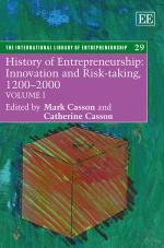 History of Entrepreneurship: Innovation and Risk-taking, 1200–2000