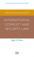 Advanced Introduction to International Conflict and Security Law
