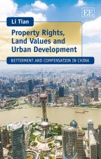 Property Rights, Land Values and Urban Development