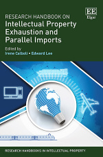 Research Handbook on Intellectual Property Exhaustion and Parallel Imports