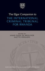 The Elgar Companion to the International Criminal Tribunal for Rwanda
