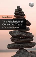 The Regulation of Consumer Credit
