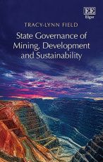 State Governance of Mining, Development and Sustainability
