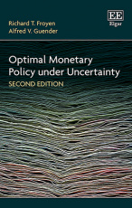 Optimal Monetary Policy under Uncertainty, Second Edition
