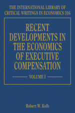 Recent Developments in the Economics of Executive Compensation