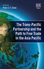 The Trans-Pacific Partnership and the Path to Free Trade in the Asia-Pacific