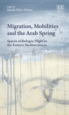 Migration, Mobilities and the Arab Spring