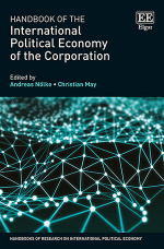 Handbook of the International Political Economy of the Corporation