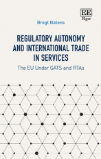 Regulatory Autonomy and International Trade in Services