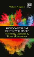 How Capitalism Destroyed Itself
