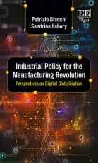Industrial Policy for the Manufacturing Revolution