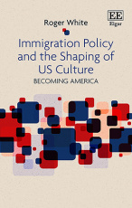 Immigration Policy and the Shaping of U.S. Culture