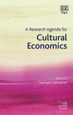 A Research Agenda for Cultural Economics