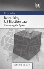 Rethinking US Election Law