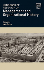 Handbook of Research on Management and Organizational History