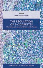 The Regulation of E-cigarettes