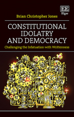Constitutional Idolatry and Democracy