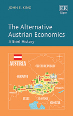 The Alternative Austrian Economics