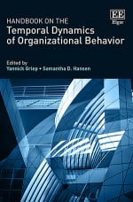 Handbook on the Temporal Dynamics of Organizational Behavior