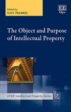 The Object and Purpose of Intellectual Property