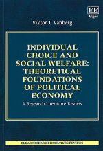 Individual Choice and Social Welfare: Theoretical Foundations of Political Economy