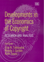 Developments in the Economics of Copyright