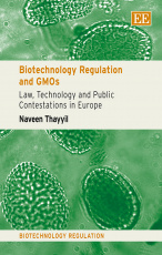 Biotechnology Regulation and GMOs