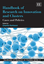 Handbook of Research on Innovation and Clusters