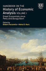 Handbook on the History of Economic Analysis Volume I