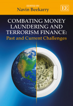 Combating Money Laundering and Terrorism Finance: Past and Current Challenges