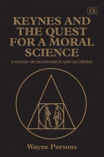 Keynes and the Quest for a Moral Science